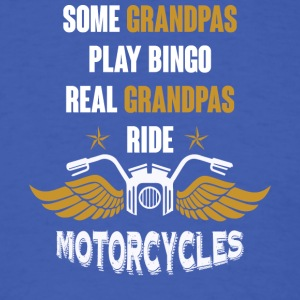 Grandpas Ride Motorcycles T Shirt - Men's T-Shirt