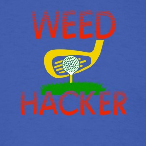 Weed Hacker - Men's T-Shirt