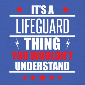 It's A Lifeguard Thing - Men's T-Shirt