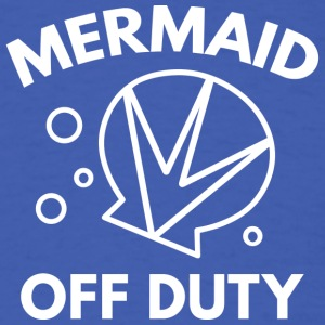 Mermaid Off Duty - Men's T-Shirt