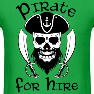 Pirate For Hire - Men's T-Shirt