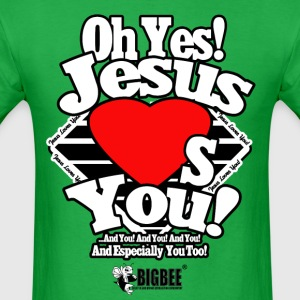 Oh Yes Jesus Loves You - Men's T-Shirt