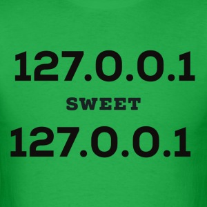 Home Sweet Home. 127.0.0.1 - Men's T-Shirt