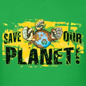 Save Our Planet - Our Earth - Men's T-Shirt