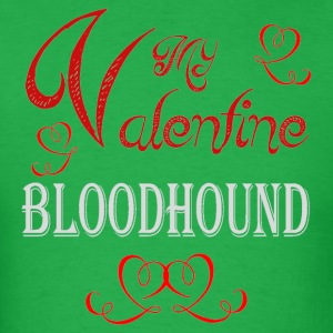 A romantic Valentine with my Bloodhound - Men's T-Shirt