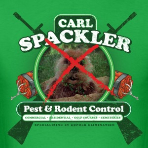 Carl Spackler Pest and Rodent Control - Men's T-Shirt