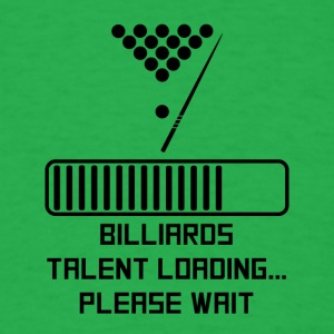 Billiards Talent Loading - Men's T-Shirt