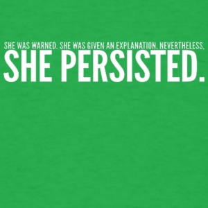 Nevertheless She Persisted White - Men's T-Shirt