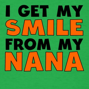 I Get My Smile From My Nana - Men's T-Shirt