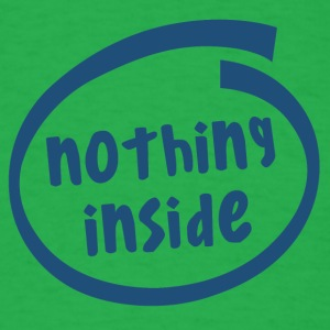 nothing inside (1823C) - Men's T-Shirt
