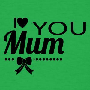 i_love_you_mom_black - Men's T-Shirt