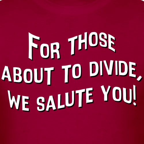 Those about to Divide - Men's T-Shirt