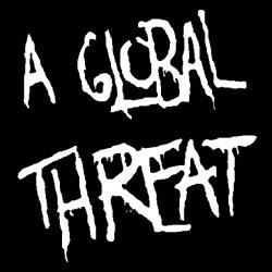A Global Threat