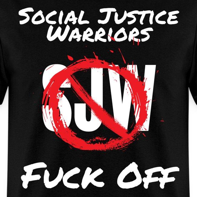 SJW Social Justice Warriors FUCK OFF