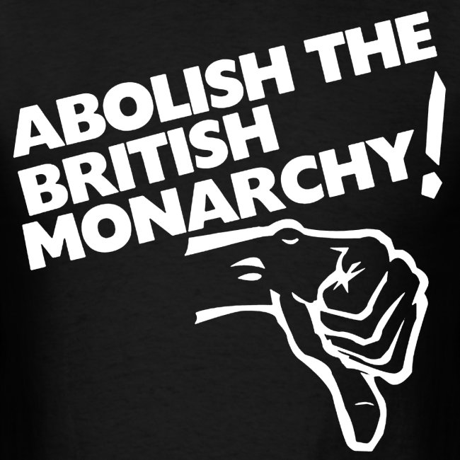 abolish the british monarchy