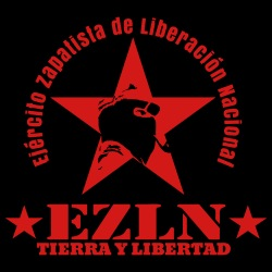 EZLN tierra y libertad - Ejército Zapatista de Liberacion Nacional