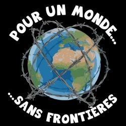 Pour un monde sans frontières