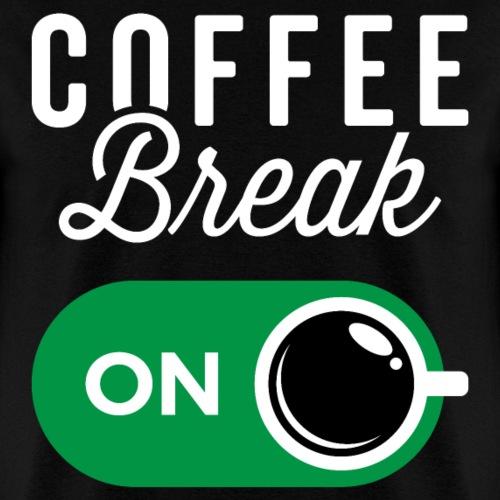 Coffee Break On - Men's T-Shirt