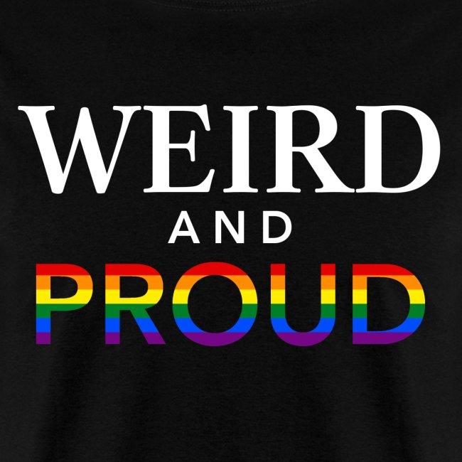 Weird Proud