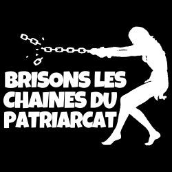 Brisons les chaines du patriarcat