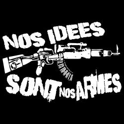 Nos idées sont nos armes