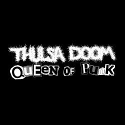 Thulsa Doom - Queen of punk