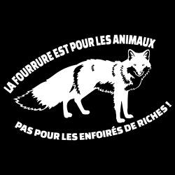 La fourrure est pour les animaux pas pour les enfoirés de riches!