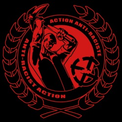 Action anti-raciste / Anti-racist action