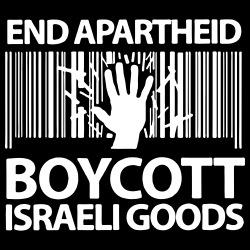 End apartheid boycott Israeli goods