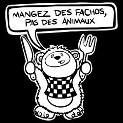 Mangez des fachos, pas des animaux