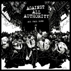 Against all authority - All fall down