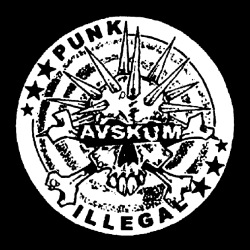Avskum - Punk illegal