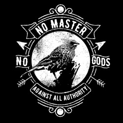 No gods no masters against all authority