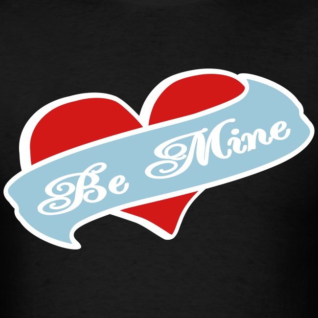 Who U Be Tees Be Mine Heart Banner Tattoo Mens T Shirt