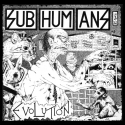 Subhumans - evolution