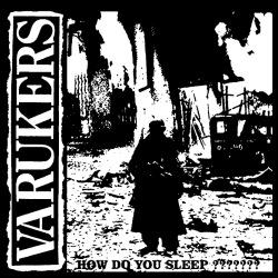 The Varukers - How do you sleep?