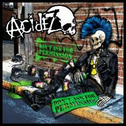 Acidez - Don\'t ask for permission