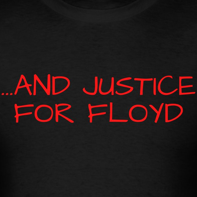 ...AND JUSTICE FOR FLOYD (red letters version)