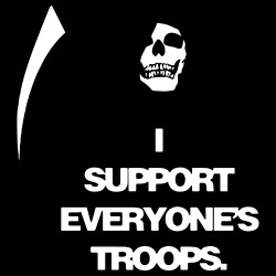 I support everyone\'s troops