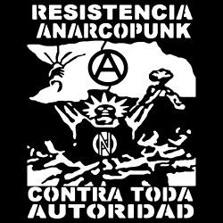 Resistencia anarcopunk contra toda autoridad