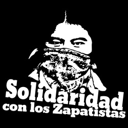 Solidaridad con los Zapatistas