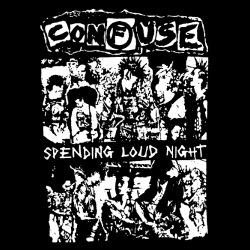 Confuse - Spending loud night