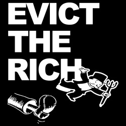 Evict the rich