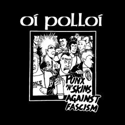 Oi Polloi - Punx \'n\' Skins Against Facism