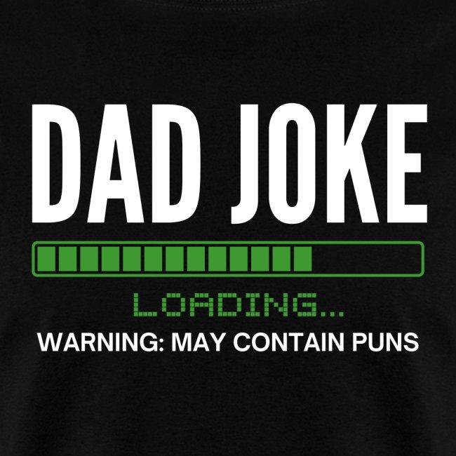 Dad Joke (loading bar) Warning: May Contain Puns