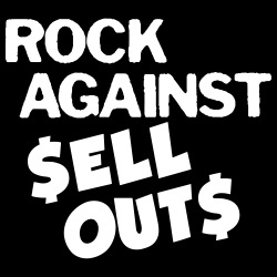 Rock against sell outs