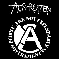 Aus-Rotten - People are not expendable, governement is