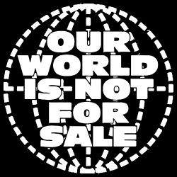 Our world is not for sale