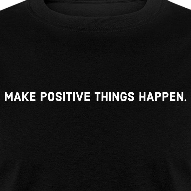 Make Positive Happen