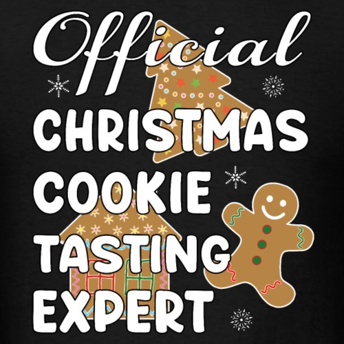 Funny Official Christmas Cookie Tasting Expert. - Men's T-Shirt